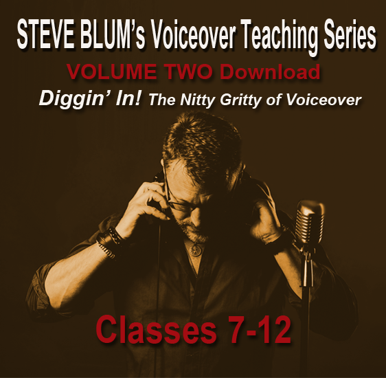 Steve Blum's Voiceover Teaching Series Vol II
