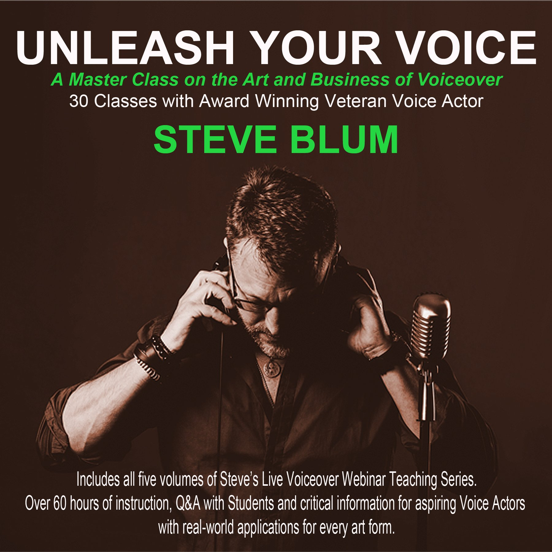 Steve Blum's Voiceover Teaching Series Downloads